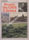 Brunel, the GWR & Bristol  by HARRIS, Michael (ed.)